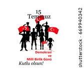 turkish holiday demokrasi ve... | Shutterstock .eps vector #669940342