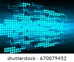 future technology  blue cyber... | Shutterstock .eps vector #670079452