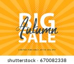 big autumn sale sign with retro ... | Shutterstock .eps vector #670082338