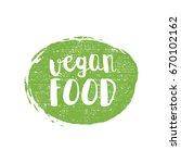 green grunge vegan food vector... | Shutterstock .eps vector #670102162