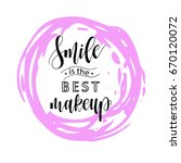smile is the best makeup card.... | Shutterstock .eps vector #670120072