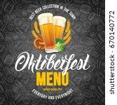 oktoberfest beer festival menu... | Shutterstock .eps vector #670140772