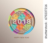 happy new year 2018 text design ... | Shutterstock .eps vector #670237216