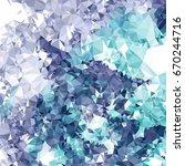 geometric low polygonal... | Shutterstock .eps vector #670244716