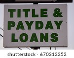 title and payday loans sign | Shutterstock . vector #670312252