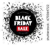 black friday. sale. 24 november.... | Shutterstock .eps vector #670364722