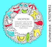 design elements of vacation at... | Shutterstock .eps vector #670378852