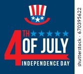 fourth of july independence day | Shutterstock .eps vector #670395622