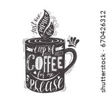 quote for coffee . hand drawn... | Shutterstock . vector #670426312