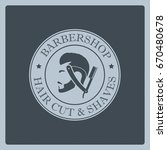 barbershop logo  banner  label | Shutterstock .eps vector #670480678