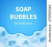 shampoo foam with bubbles. soap ...   Shutterstock .eps vector #670505362