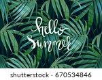hello summer lettering. vector... | Shutterstock .eps vector #670534846