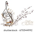 holiday music. abstract treble... | Shutterstock .eps vector #670544992