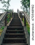 The Old Wooden Steps On A Hill...