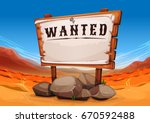wanted wood sign on far west... | Shutterstock .eps vector #670592488