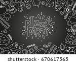 pizza ingredients on chalkboard ...   Shutterstock .eps vector #670617565