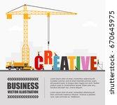crane and creative building.... | Shutterstock .eps vector #670645975