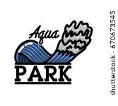 color vintage aquapark emblem | Shutterstock .eps vector #670673545