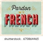 vintage style idiom postcard  ... | Shutterstock .eps vector #670864465