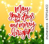 may your days be merry and... | Shutterstock .eps vector #670916422
