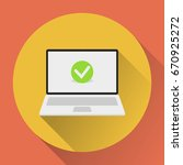 laptop with checkmark. flat... | Shutterstock .eps vector #670925272