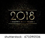 vector 2018 new year black... | Shutterstock .eps vector #671090536
