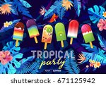 bright tropical party design... | Shutterstock .eps vector #671125942