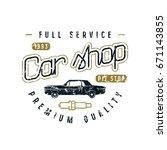 car shop emblem. graphic design ... | Shutterstock .eps vector #671143855