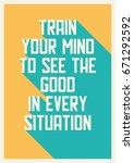 typographic quote art poster... | Shutterstock .eps vector #671292592