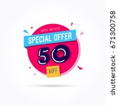 special offer 50  off label | Shutterstock .eps vector #671300758