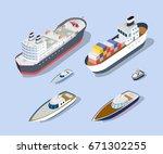 isometric models of ships ... | Shutterstock .eps vector #671302255