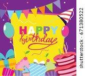 happy birthday vector card.... | Shutterstock .eps vector #671380522