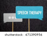 speech therapy text on... | Shutterstock . vector #671390956