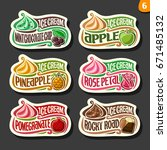 vector set of fruit ice cream... | Shutterstock .eps vector #671485132