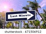 last minute arrow sign against... | Shutterstock . vector #671506912
