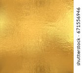 gold foil texture  vector... | Shutterstock .eps vector #671556946