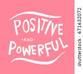 positive and powerful word... | Shutterstock .eps vector #671632072