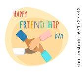 happy friendship day...   Shutterstock .eps vector #671727742