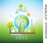 save the world vector ecology... | Shutterstock .eps vector #671785906