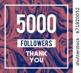5000 followers a thank you...   Shutterstock . vector #671820052