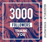 3000 followers a thank you... | Shutterstock . vector #671820058