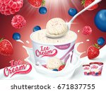mixed berries ice cream cup ads ... | Shutterstock .eps vector #671837755