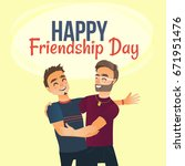 happy friendship day greeting... | Shutterstock .eps vector #671951476