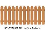 picket fence  wooden textured ... | Shutterstock .eps vector #671956678