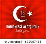 turkey holiday demokrasi ve  zg ... | Shutterstock .eps vector #672007495
