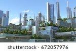 3d illustration of a futuristic ... | Shutterstock . vector #672057976