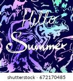 hello summer on the gradient... | Shutterstock .eps vector #672170485