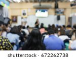 abstract blur people lecture in ... | Shutterstock . vector #672262738