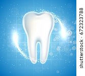 dental care tooth icon. graphic ... | Shutterstock .eps vector #672323788
