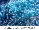 rough sea close up | Shutterstock . vector #672371626